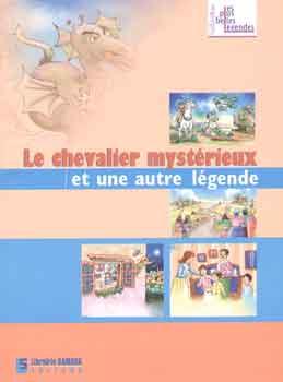 Le Chevalier Mysterieux Et Une Autre Legende