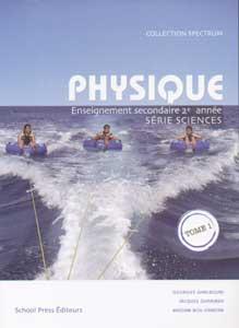 Physique 2Eme Annee Secondaire Scientifique - Tome 1