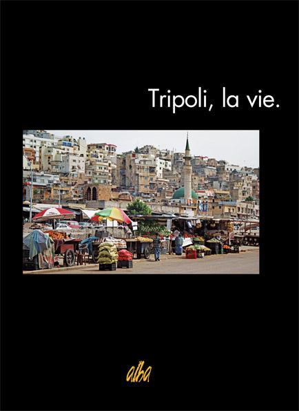 Tripoli, la vie.