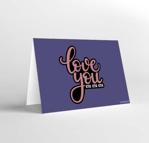 CARD ( LOVE YOU KTIR KTIR KTIR )