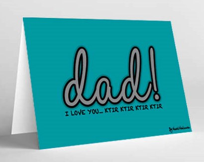 CARD ( I LOVE YOU DAD KTIR KTIR KTIR )