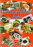 La Cuisine Libanaise Rapide
