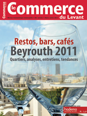 Le Commerce du Levant: Restos, bars, cafés Beyrouth 2011: hors-série mai 2011
