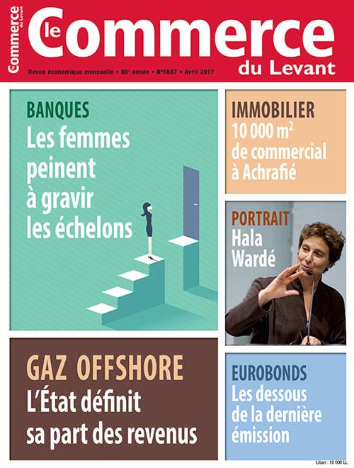 Le Commerce du Levant No.5687 Avril 2017