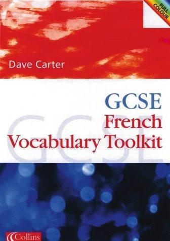 Gcse French Vocabulary Learning Toolkit (Gcse Vocabulary Toolkits)