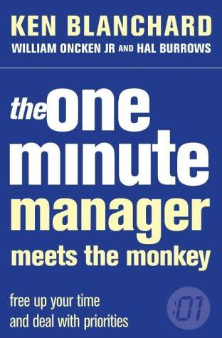 The One Minute Manager Meets The Monkey (One Minute Manager)