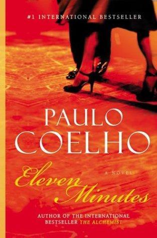 Eleven Minutes: A Novel