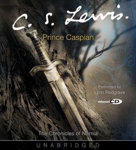 Prince Caspian (The Chronicles Of Narnia) (Narnia®)