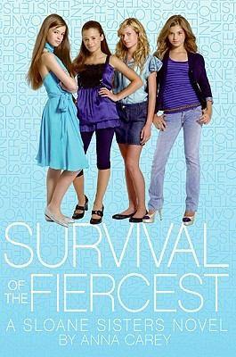 Survival Of The Fiercest: A Sloane Sisters Novel (The Sloane Sisters)