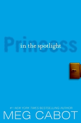 The Princess Diaries, Volume Ii: Princess In The Spotlight (Princess Diaries)