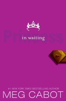 Princess Diaries, Volume Iv, The: Princess In Wait