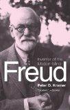 Freud: Inventor Of The Modern Mind (Eminent Lives)