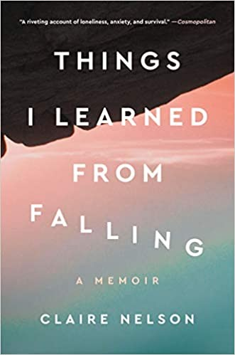 Things I Learned from Falling: A Memoir