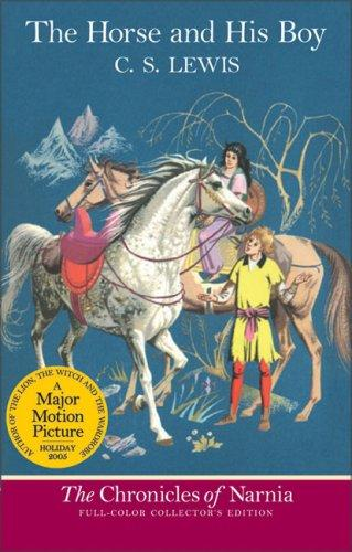 The Horse And His Boy (Full Color) (Narnia)