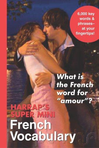 Harrap's Super-Mini French Vocabulary