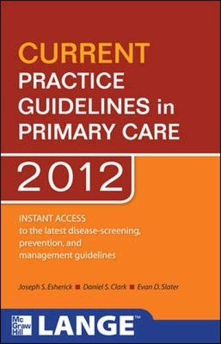 Current Practice Guidelines In Primary Care 2011 (Lange Current Series)