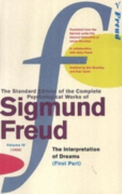 "The Complete Psychological Works Of Sigmund Freud: "" The Interpretaion Of Dreams "" , Pt.1 V. 4"