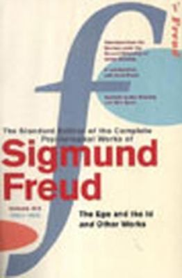 "Standard Edition Complete Psychological Works Of Sigmund Freud: ""The Ego And The Id"" And Other Works V. 19"