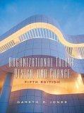 Organizational Theory, Design And Change