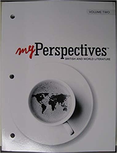 Myperspectives English Language Arts 2017 Student Edition Grade 12 Volume 2