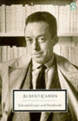 Selected Essays And Notebooks (Twentieth Century Classics)