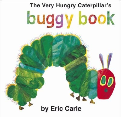 Very Hungry Caterpillar's Buggy Book, The