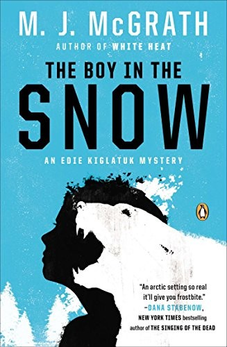 Boy In The Snow, The: An Edie Kiglatuk Mystery