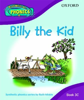Read Write Inc. Home Phonics: Billy The Kid: Book 3C (Read Write Inc Phonics 3C)