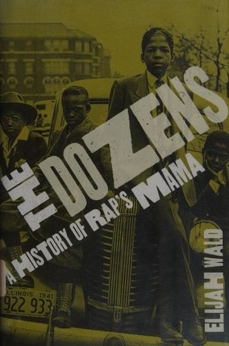 The Dozens: A History Of Rap's Mama