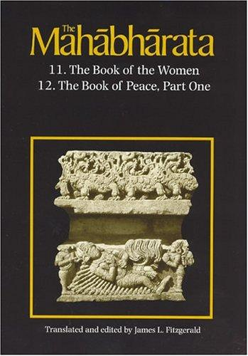 The Mahabharata, Volume 7: Book 11: The Book Of The Women Book 12: The Book Of Peace, Part 1