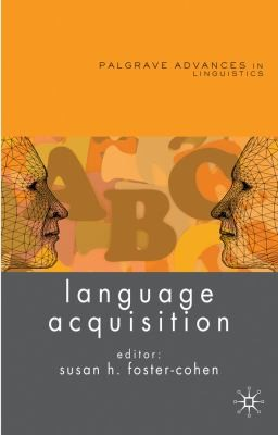 Language Acquisition (Palgrave Advances)