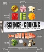 Science Of Cooking, The: Every Question Answered To Perfect Your Cooking