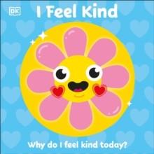I Feel Kind : Why do I feel kind today?