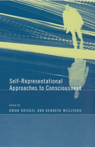 Self-Representational Approaches To Consciousness (Bradford Books)
