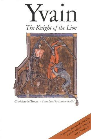 Yvain: Or, The Knight With The Lion