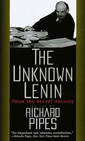 Unknown Lenin, The: From The Secret Archive