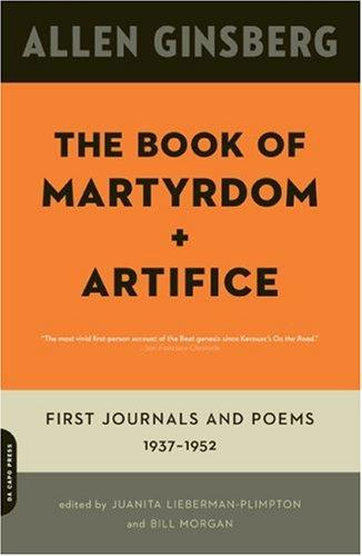Book Of Martyrdom And Artifice, The: First Journals And Poems 1937-1952