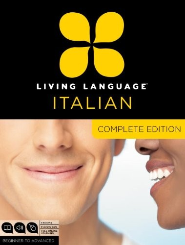Complete Italian: Beginner Through Advanced Course, Including Coursebooks, Audio Cds, And Online Learning