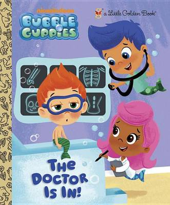 Doctor Is in (Bubble Guppies), The