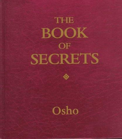 The Book Of Secrets: Keys To Love And Meditation