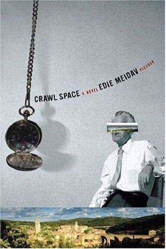 Crawl Space: A Novel