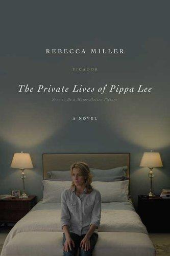 The Private Lives Of Pippa Lee: A Novel