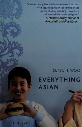 Everything Asian: A Novel