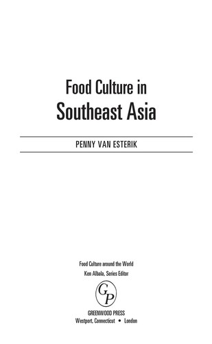 Food Culture In Southeast Asia (Food Culture Around The World)