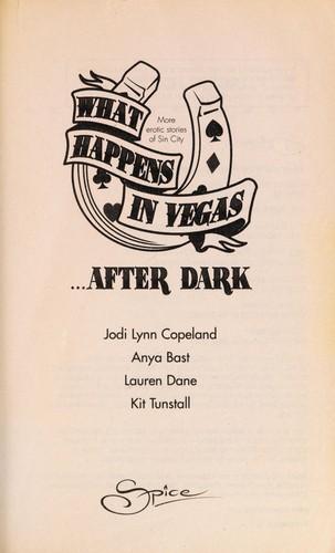What Happens In Vegas...After Dark: Hot For Revenge\The Promise\Sensual Magic\Divine Desires