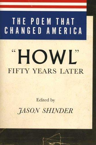 Poem That Changed America, The: Howl Fifty Years Later