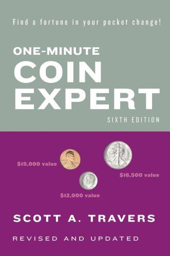 One-Minute Coin Expert, Sixth Edition (One Minute Coin Expert)