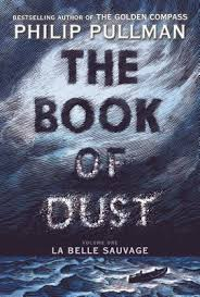 The Book Of Dust: La Belle Sauvage (Volume 1)