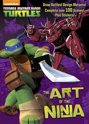 Art of the Ninja (Teenage Mutant Ninja Turtles), The