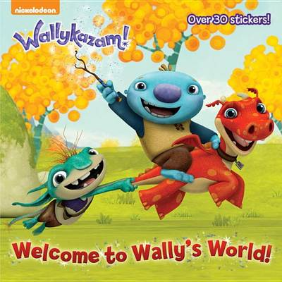 Welcome to Wally's World! (Wallykazam)